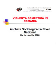 Violenta domestica in Romania - ancheta sociologica - 2008 - scr